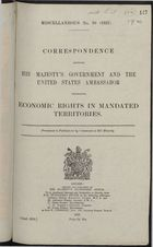 Correspondence between HM Government and United States Ambassador re: Economic Rights in Mandated Territory, 1921