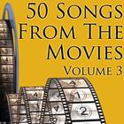 50 Songs From The Movies Volume 3