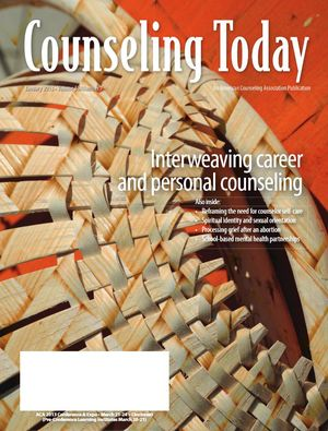 Counseling Today, Vol. 55, No. 7, January 2013, Interweaving career and personal counseling