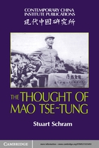 Contemporary China Institute Publications, The Thought of Mao Tse-Tung