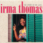 Irma Thomas: The Story of My Life