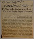 Dr. Charles LeRoy Lowman Dies; Was a Leading Orthopedic Surgeon