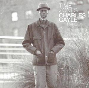 Charles Gayle : Time Zones
