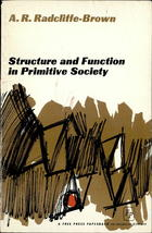 Structure and Function in Primitive Society: Essays and Addresses