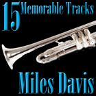 15 Memorable Tracks
