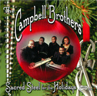 The Campbell Brothers: Sacred Steel for the Holidays