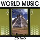 World Music Mexico Vol. 2