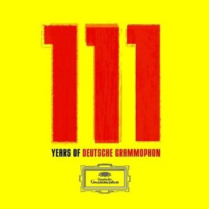 111 Years of Deutsche Grammophon (CD 6)