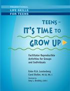 Teens - It's Time To Grow Up