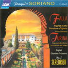Falla: Nights in the Gardens of Spain; Piano Concerto; Turina: Rapsodia Sinfonia