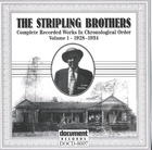 The Stripling Brothers: Complete Recorded Works In Chronological Order, Vol.1