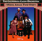 The California Cajun Orchestra: Nonc Adam Two-Step
