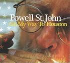 Powell St. John: On My Way to Houston