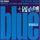 The Stax Blues Masters: Blue Monday