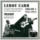 Leroy Carr Vol. 4: 1932-1934