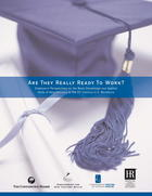 Are They Really Ready To Work:  Employers' Perspectives on the Basic Knowledge and Applied Skills of New Entrants to the 21st Century U.S. Workforce