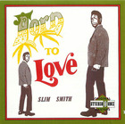 Slim Smith: Born to love