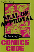 Seal of Approval: The History of the ComicsCode