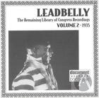 Leadbelly ARC & Library of Congress Recordings Vol. 2 (1935)