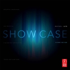 Show Case: Developing, Maintaining, and Presenting a Design-Tech Portfolio for Theatre and Allied Fields (Second Edition)