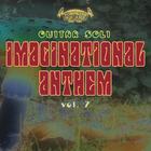 Imaginational Anthem, Vol. 7
