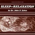 Sleep--Relaxation