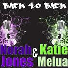 Norah Jones/Katie Melua: Back to Back
