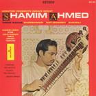 India's Great Shamim Ahmed: Three Ragas