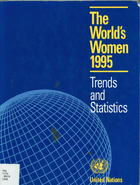 The World's Women, 1995: Trends and Statistics