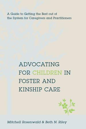 Advocating for Children in Foster and Kinship Care