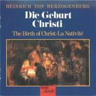 Herzogenberg: Die Geburt Christi (The Birth Of Christ)