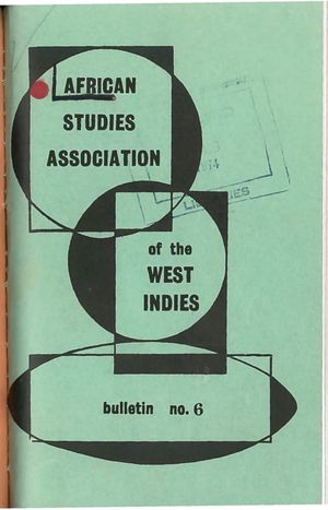 African Studies Association of the West Indies, Bulletin no. 6, December 1973