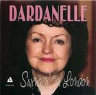 Dardanelle: Swingin' In London