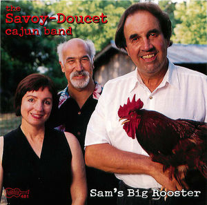 Savoy-Doucet Cajun Band: Sam's Big Rooster