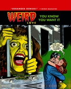 Weird Love Vol. 1: You Know You Want It!