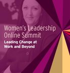 Women's Leadership Online Summit: Leading Change at Work and Beyond, Q&A on Gender Equity