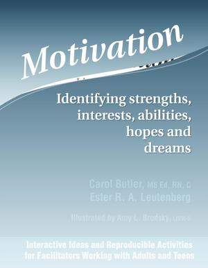 Motivation: Identifying Strengths, Interests, Abilities