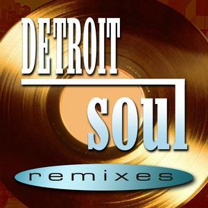 Detroit Soul Remixes