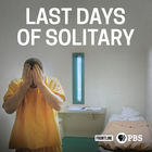 Frontline, Season 33, Episode 19, Last Days of Solitary