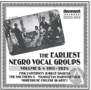 The Earliest Negro Vocal Groups Vol. 5 (1911-1926)