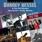 Barney Kessel & The Poll Winners: Their 37 Finest, 1957 - 1960