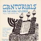 Cantorials for the High Holidays: Roshashona and Yom Kippur