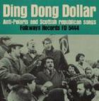 Ding Dong Dollar: Anti-Polaris and Scottish Republican Songs