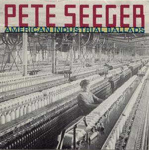 American Industrial Ballads