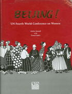 Beijing!: UN Fourth World Conference on Women