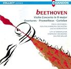 Beethoven: Violin Concerto/Prometheus Overture/Coriolan Overture