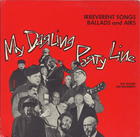 My Darling Party Line: Irreverent Songs, Ballads and Airs