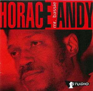 Horace Andy: Mr. Bassie