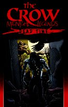 The Crow: Midnight Legends, Vol. 1: Dead Time