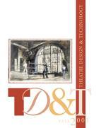 Theatre Design & Technology, Vol. 37, no. 4, Fall, 2001, Theatre Design & Technology, 37, no. 4, Fall, 2001